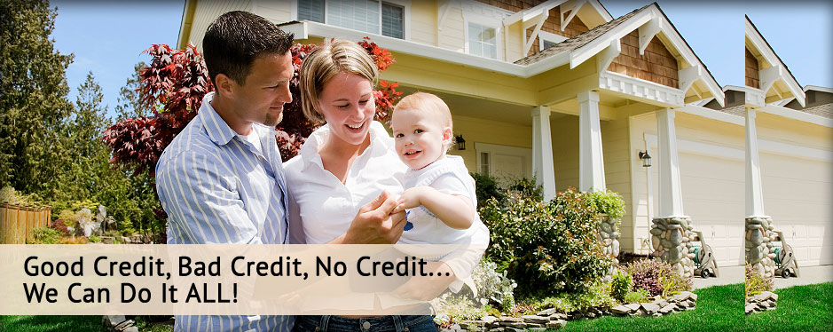Good Credit, Bad Credit, No Credit... We Can Do It All!