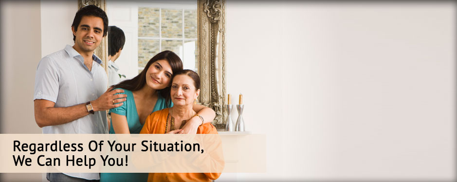 Regardless Of Your Situation, We Can Help You!